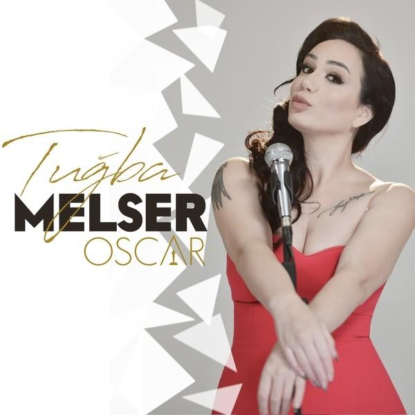 Tuğba Melser - Oscar [2020] Single Flac full albüm indir
