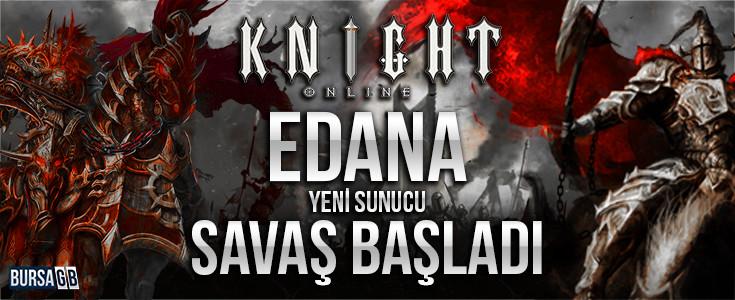 Knight Online Yeni Server Edana Açildi