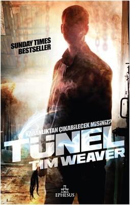 Tim Weaver Tünel Pdf E-kitap indir