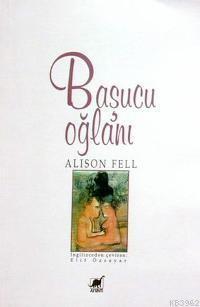 Alison Fell Başucu Oğlanı Pdf