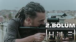 Hile - 2. Bölüm (Kaos)