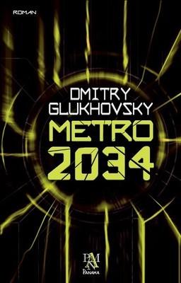 Dmitry Glukhovsky Metro 2034 Pdf