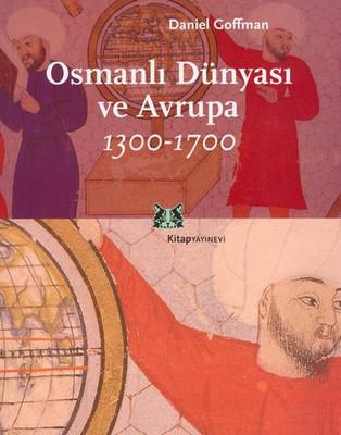 Daniel Goffman Osmanlı Dünyası ve Avrupa Pdf