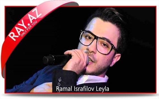 Ramal Israfilov - Leyla