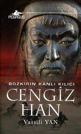 Vassili Yan Bozkırın Kanlı Kılıcı Cengiz Han Pdf