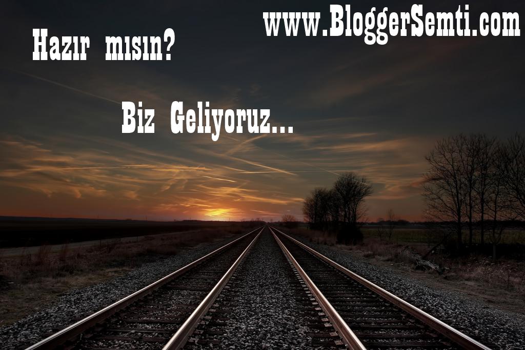 Blogger Semti Geliyor..
