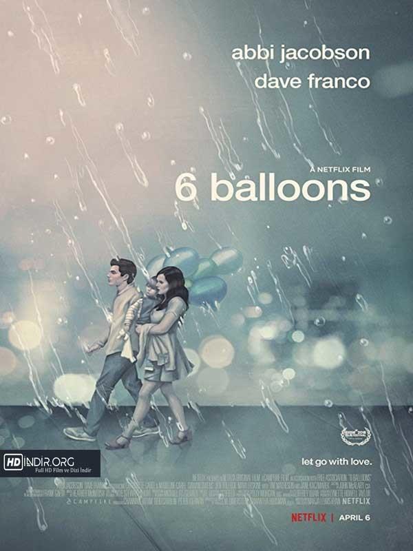 6 Balon - 6 Balloons (2018) 720p DUAL NF İndir