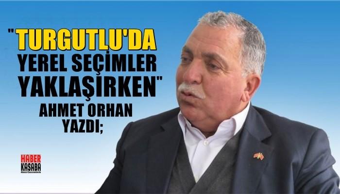 http://www.haberkasaba.com/yazarlar/ahmet-orhan/turgutluda-yerel-secimler-yaklasirken/201/