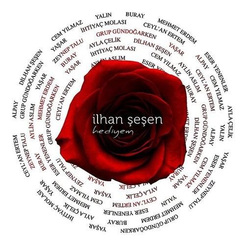 İlhan Şeşen Şarkıları - Hediyem (2018) Full Albüm İndir