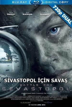 Sivastopol İçin Savaş – Battle for Sevastopol 2015 BluRay 720p x264 DuaL TR-EN – Tek Link