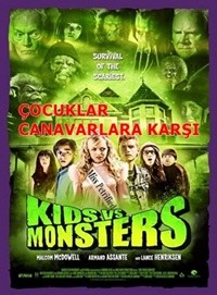 Çocuklar Canavarlara Karşı – Kids vs Monsters 2015 HDRip XviD Türkçe Dublaj – Tek Link