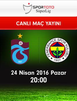 Trabzonspor – Fenerbahçe (24.04.2016) | HDTV 720p | Full Maç – VKRG