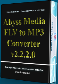 Abyss Media FLV to MP3 Converter v2.2.2.0 Türkçe Yama