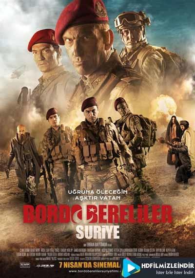 Bordo Bereliler: Suriye (2017) Yerli Film İzle İndir Sansürsüz Full HD 720p Tek Parça