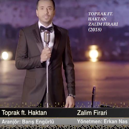 Toprak Düet Haktan - Zalim Firari (2018) Albüm Mp3 İndir