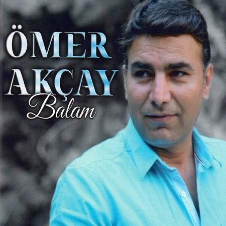 Ömer Akçay Balam 2017 full albüm indir