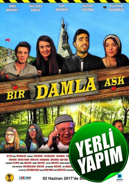 Bir Damla Aşk 2017 (Web-DL) 1080p Yerli Film İndir