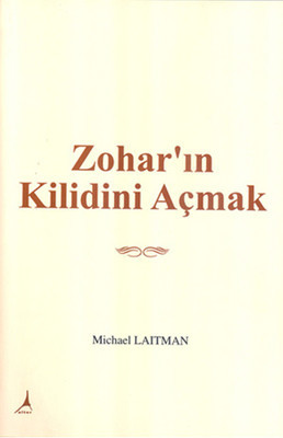 Michael Laitman Zohar'ın Kilidini Açmak Pdf