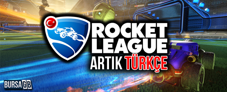 Rocket League artık Türkçe