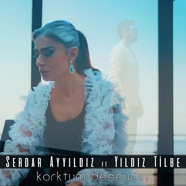 Yıldız Tilbe Serdar Ayyıldız Korktum Deseydin 2019 Single Flac Full Albüm İndir