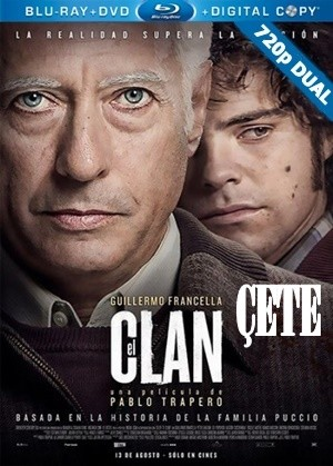 Çete - The Clan | 2015 | BluRay 720p x264 | DUAL TR-EN Tek Link indir