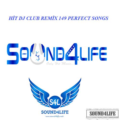 Sound4Life TV - Hit DJ Club Remix (2019) Full Albüm İndir