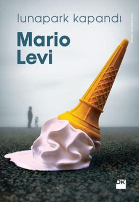 Mario Levi Lunapark Kapandı Pdf E-kitap indir