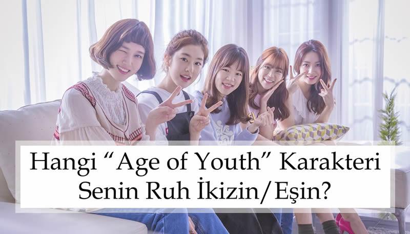 """Hangi """"Age of Youth"""" Karakteri Senin Ruh İkizin/Eşin?"""