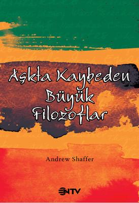 Andrew Shaffer Aşkta Kaybeden Büyük Filozoflar Pdf