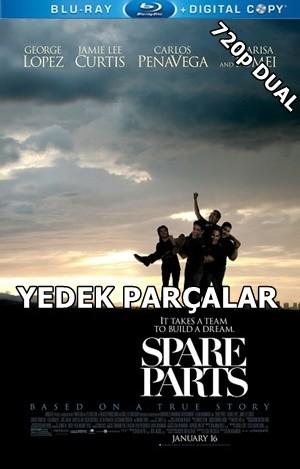 Yedek Parçalar – Spare Parts 2015 BluRay 720p x264 DUAL TR-EN – Tek Link
