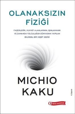 Michio Kaku Olanaksızın Fiziği Pdf E-kitap indir