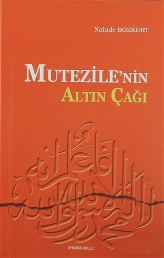 Nahide Bozkurt Mutezile'nin Altın Çağı Pdf E-kitap indir