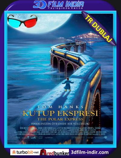 The Polar Express 3d – Kutup Ekspresi 3d 2004 ( BluRay m1080p 3d) Türkçe Dublajlı 3 boyutlu film indir