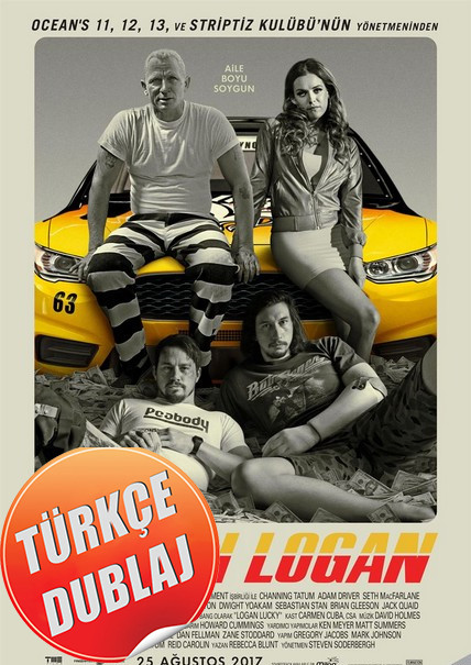 Şanslı Logan - Logan Lucky 2017 (BRRip) Türkçe Dublaj Film İndir
