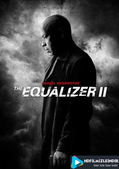 The Equalizer 2 Filmi (2018) İzle İndir Full HD