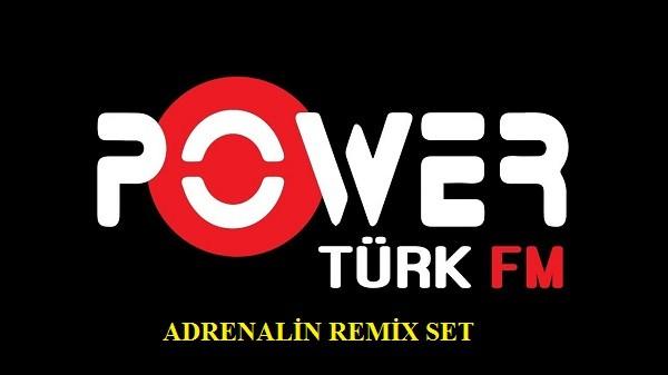 PowerTürk Adrenalin Remix Set Haziran 2018 Full Albüm İndir
