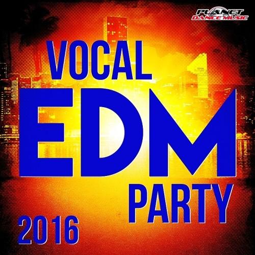 vocal edm party (2016) ücretsiz müzik indir vocal edm party (2016) ücretsiz müzik indir 6PjYlW