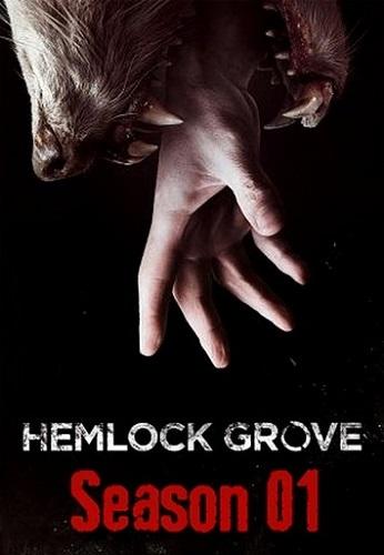 Hemlock Grove - Sezon 1 | 720p Mkv | Dizi