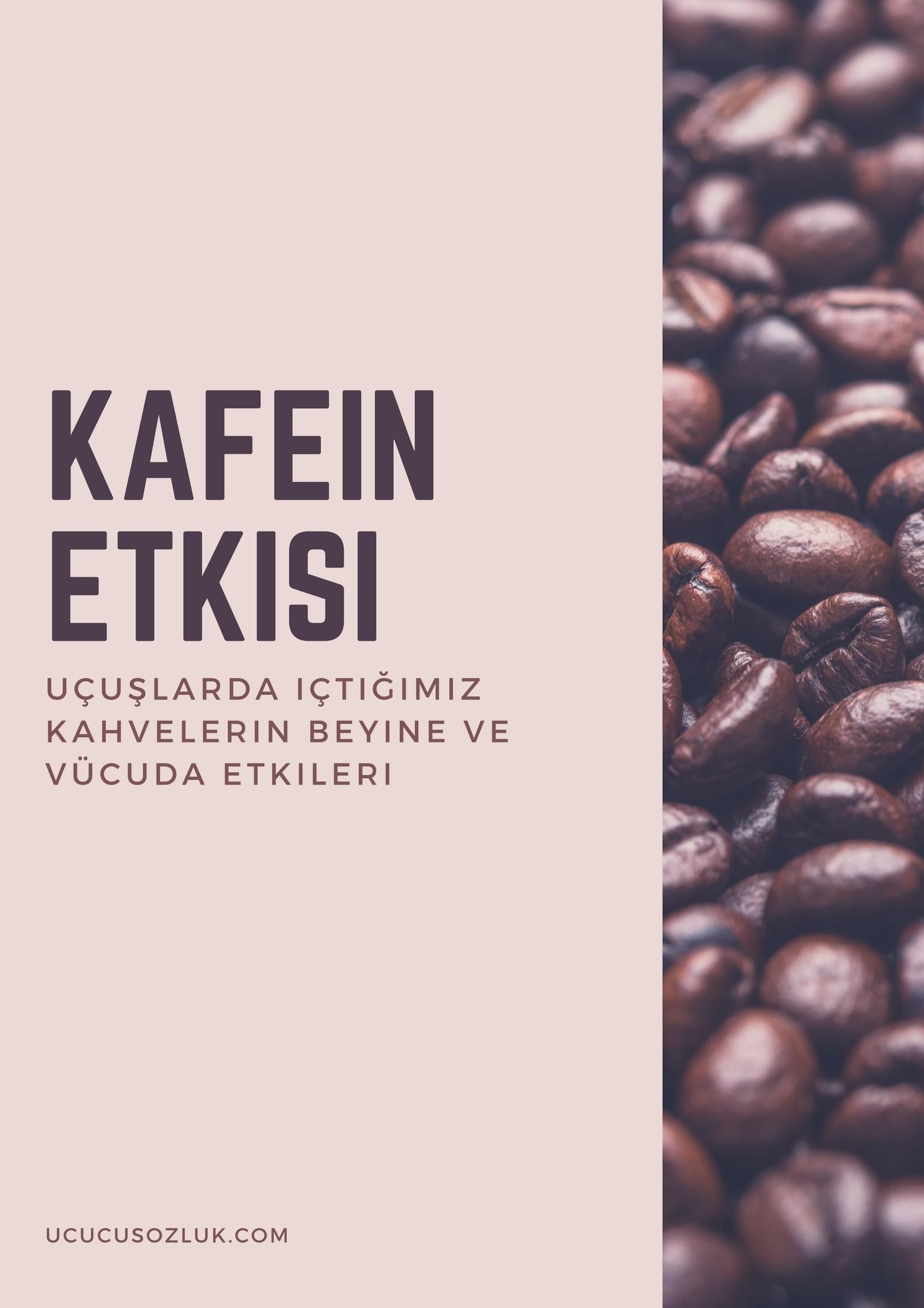 kafein etkisi