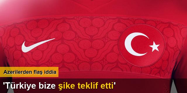 Azerbaycan 'T�rkiye bize �ike teklif etti'
