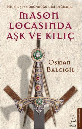 Osman Balcıgil Mason Locasında Aşk ve Kılıç Pdf E-kitap indir