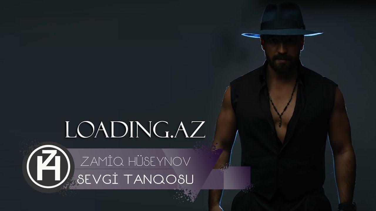 Zamiq Hüseynov - Sevgi Tanqosu