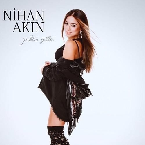 Nihan Akın - Yaktım Gitti (2019) Albüm İndir Sözleri