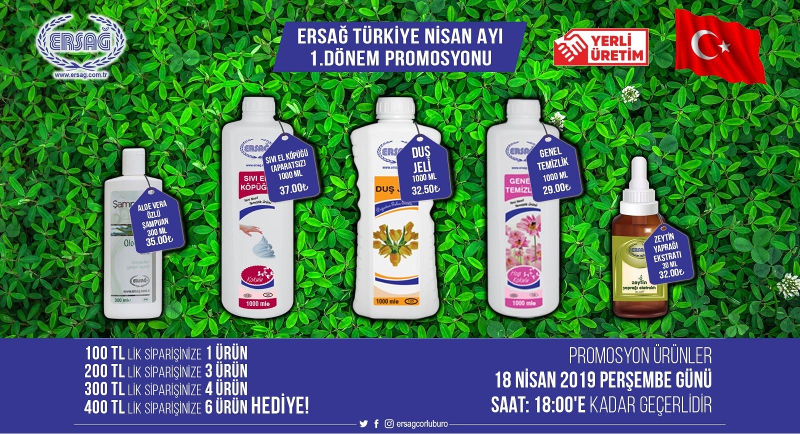 Ersağ Türkiye Geneli Nisan Ayı 1'ci Dönem promosyon Ürünleri 2019