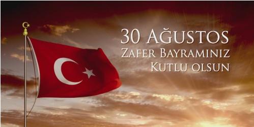 30 Ağustos Zafer Bayramınız Kutlu Olsun