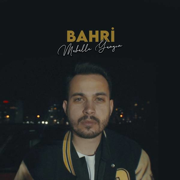 Bahri - Mahalle Yangın [2020] Single full albüm indir