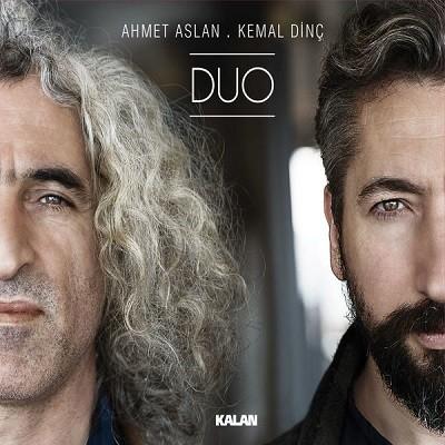 Ahmet Aslan Kemal Dinç Duo 2017 full albüm indir