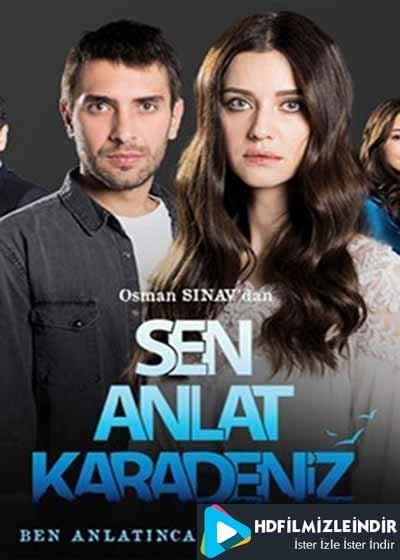 Sen Anlat Karadeniz 1.Bölüm İzle İndir Full HD Tek Parça (24 Ocak 2018)