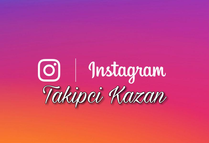 instagram takipçi hilesi,instagram takipci kazan