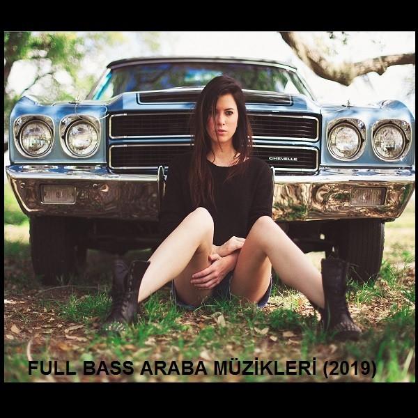 Arabada Dinlenecek Full Bass Şarkılar 2019 Albüm İndir